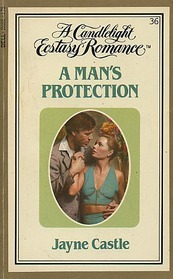 A Man's Protection (Candlelight Ecstasy Romance, No 36)