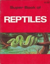 Super Book of Reptiles