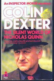 The Silent World of Nicholas Quinn (Inspector Morse, Bk 3)
