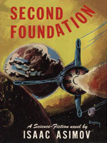 Second Foundation (Foundation Trilogy, Bk 3)