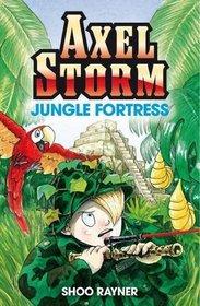 Jungle Fortress (Axel Storm)