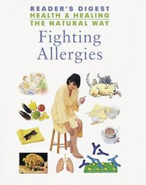 Fighting Allergies (Health and Healing the Natural Way)