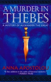 A Murder in Thebes (St. Martin's Minotaur Mysteries)