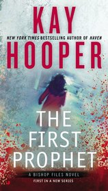 The First Prophet (Bishop Files, Bk 1)