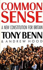 Common Sense: New Constitution for Britain