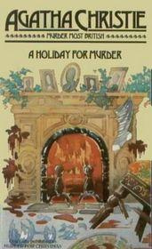 A Holiday for Murder (Hercule Poirot, Bk 19) ( aka: Hercule Poirot's Christmas / Murder for Christmas)
