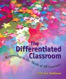 Differential Classroom: Responding to the Needs of All Learners