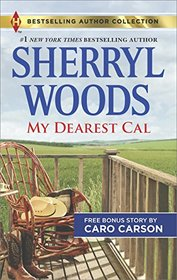 My Dearest Cal & A Texas Rescue Christmas (Harlequin Bestselling Author Collection)