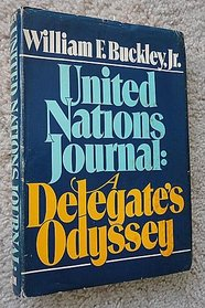 United Nations journal;: A delegate's odyssey