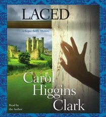 Laced  (Regan Reilly, Bk 10) (Audio CD) (Abridged)