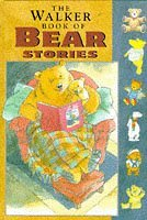 The Walker Book of Bear Stories (The Walker Book of)