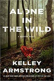Alone in the Wild (Rockton, Bk 5)