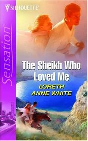 The Sheik Who Loved Me (Intimate Moments)