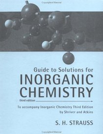Solutions Manual for Inorganic Chemistry, Third Edition