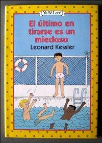 El Ultimo En Tirarse Es UN Miedoso (An I Can Read Book/Spanish)