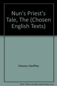 Nun's Priest's Tale (Chosen English Texts)