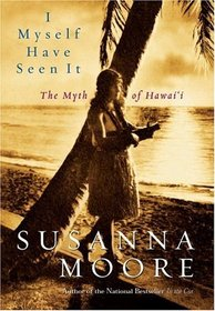 I Myself Have Seen It: The Myth of Hawai'i