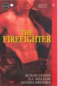 The Firefighter: Hot Down Under / All Fired Up / Fighting Fire (Club Fantasy)