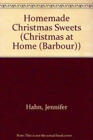 Homemade Christmas Sweets (Christmas at Home (Barbour))
