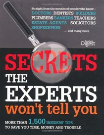 Secrets the Experts Won't Tell You