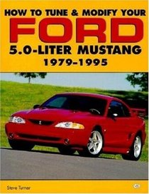 How to Tune  Modify Your Ford 5.0-Liter Mustang: 1979-1995 (Powerpro)