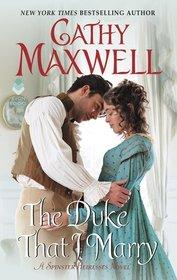 The Duke That I Marry (Spinster Heiresses, Bk 3)