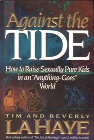 Against the Tide: Raising Sexually Pure Kids in an 'Anything Goes' World