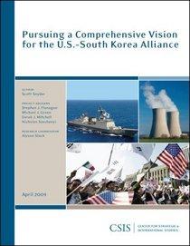 Pursuing a Comprehensive Vision for the U.S.-South Korea Alliacen