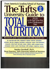 The Tufts University Guide to Total Nutrition