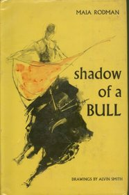 Shadow Of The Bull