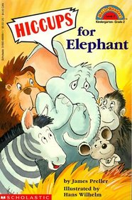 Hiccups for Elephant (Hello Reader!, Level 2)