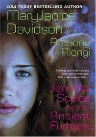 Jennifer Scales and the Ancient Furnace (Jennifer Scales, Bk 1)