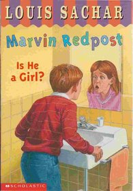 Is He a Girl? (Marvin Redpost, Bk 3)