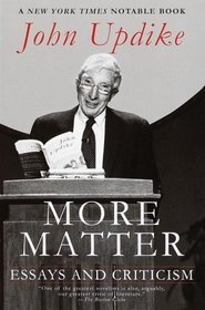 More Matter : Essays and Criticism