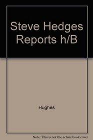 Steve Hedges Reports h/B