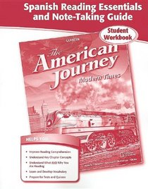 The American Journey Modern Times, Spanish Reading Essentials and Note-Taking Guide