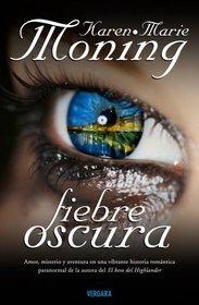 Fiebre oscura (Spanish Edition)