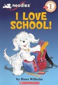 I Love School! (Turtleback School & Library)[ I LOVE SCHOOL! (TURTLEBACK SCHOOL & LIBRARY) ] by Wilhelm, Hans (Author) Jul-01-10[ Hardcover ]
