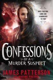 Confessions of a Murder Suspect (Confessions, Bk 1)