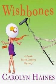 Wishbones (Sarah Booth Delaney, Bk 8)
