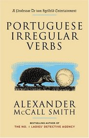 Portuguese Irregular Verbs (Professor Dr von Igelfeld, Bk 1)
