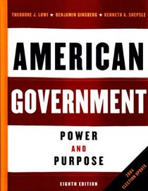 American Government: Power and Purpose, Eighth Edition, 2004 Election Update