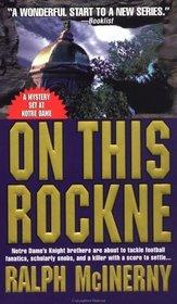 On This Rockne (Notre Dame, Bk 1)