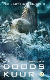 De doodskuur (The Death Cure) (Maze Runner, Bk 3) (Dutch Edition)