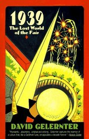 1939: The Lost World of the Fair
