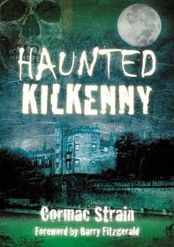 Haunted Kilkenny
