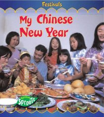 My Chinese New Year (Festivals)