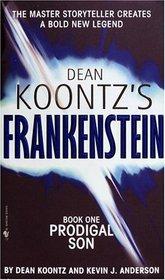 Prodigal Son (Dean Koontz's Frankenstein, Bk 1)