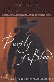 Purity of Blood (Captain Alatriste, Bk 2)