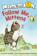 Follow Me, Mittens (My First I Can Read! Book)